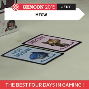 GenCon 2015 – Meow – Asmadi Games – VOSTFR