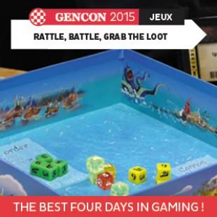 GenCon 2015 – Rattle battle, grab the loot – Portal Games – VOSTFR