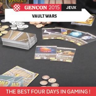 GenCon 2015 – Vault wars – Floodgate Games – VOSTFR