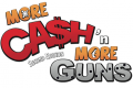 More Cash'n More Guns. Now.