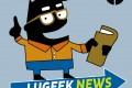 [LUGEEK NEWS #1] CETTE SEMAINE EN 5 MINUTES