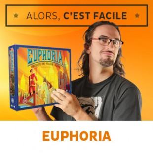 Alors c'est facile : Euphoria