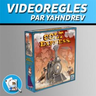 Vidéorègles – Colt Express