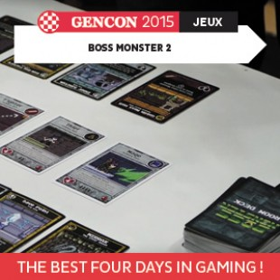 GenCon 2015 – Boss Monster 2 – Brotherwise Games – VOSTFR