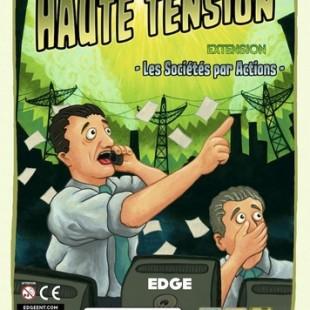 Haute Tension: Les Sociétés par Actions