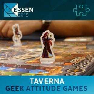 Essen 2015 – jeu Taverna – Geek Attitude Games – VF