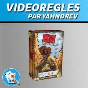 Vidéorègles – Bang! le jeu de dés