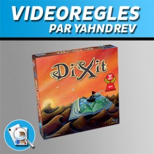 Vidéorègles – Dixit