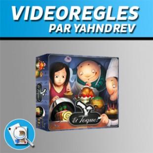 Vidéorègles – Et toque !