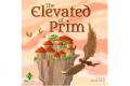 Le doux mystère de Elevated of Prim