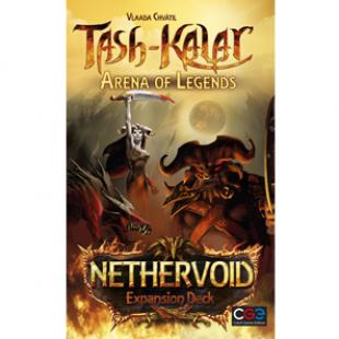 Tash-Kalar, L'Arène des Légendes : Nethervoid