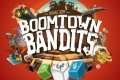 Boomtown Bandits, la fusillade à coups de dés !