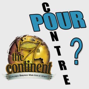 Pour ou contre … 7ème Continent? Quelques mots pour convaincre.