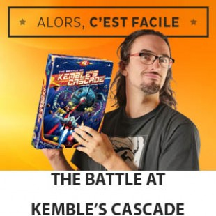 Alors c'est facile : The battle at Kembles's Cascade