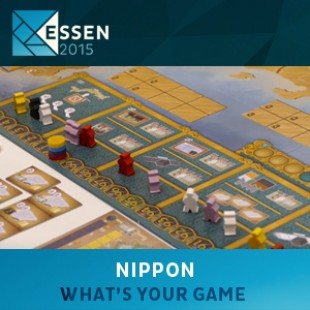 Essen 2015 – jeu Nippon – What's your game – VOSTFR