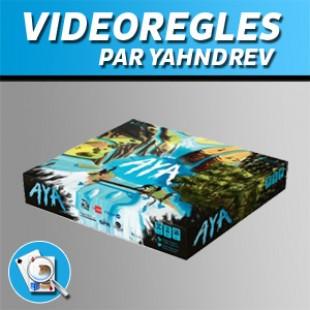 Vidéorègles – Aya