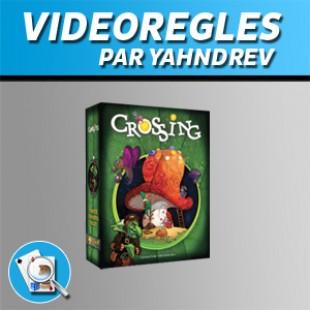 Vidéorègles – Crossing