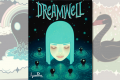 Sous les douces vagues des mers lucides nous tombâmes… sur Dreamwell