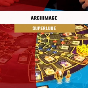 Cannes 2016 – jeu Archimage – Superlude – VF