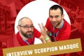 Cannes 2016 – Interview Scorpion Masqué – VF