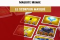 Cannes 2016 – jeu Maudite Momie – Scorpion Masqué – VF