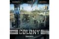 Colony, le nouveau Bézier dans les tuyaux