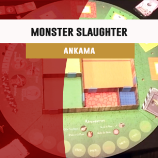 Cannes 2016 – Jeu Monster Slaughter – Ankama – VF