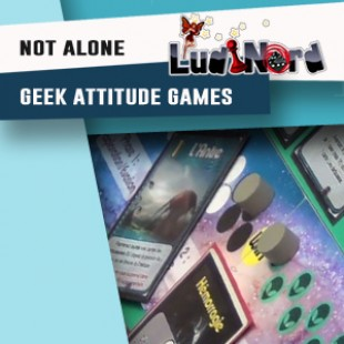 Ludinord 2016 – Jeu Not Alone – Geek Attitude Games – VF