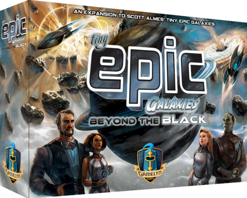 Tiny Epic Galaxies  Beyond the Black