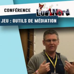 Ludinord 2016 – Conférence – Le jeu comme outils de médiation avec Vincent Bidault –  VF