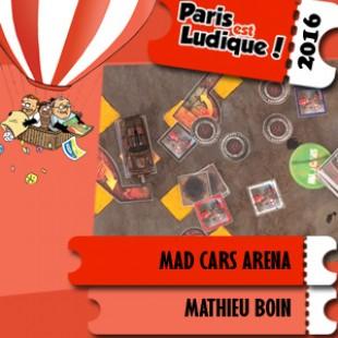 Paris est ludique 2016 – Proto Mad Cars Arena – Mathieu Boin – VF