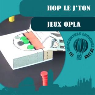 Rencontres Ludiques 2016 –  Jeu Hop le j'ton – Jeux Opla – VF