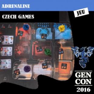 GenCon 2016 – Jeu Adrenaline – Czech Games Editions – VOSTFR