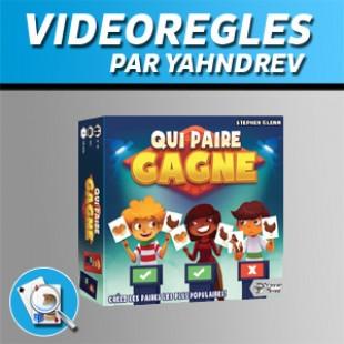 Vidéorègles – Qui Paire Gagne