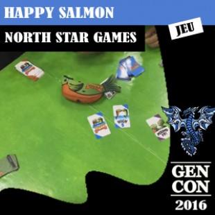 GENCON 2016 – Happy Salmon – North star games – VOSTFR