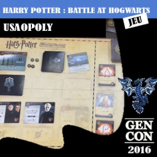 GENCON 2016 – Harry Potter : battle at hogwarts– USAopoly – VOSTFR