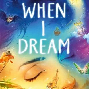 When I Dream (2016)
