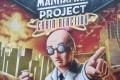 The Manhattan Project: Chain Reaction : Vous reprendrez bien un morceau de gâteau ?