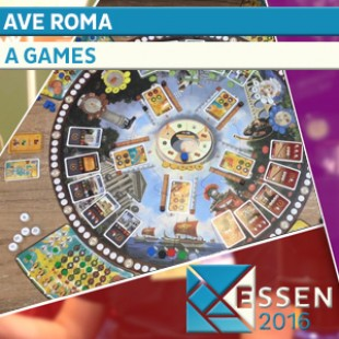Essen 2016 – Jeu Ave Roma – A games – VOSTFR