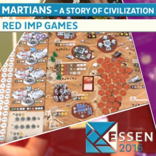 Essen 2016 – Jeu Martians a story of Civilization – Red imp Games – VOSTFR