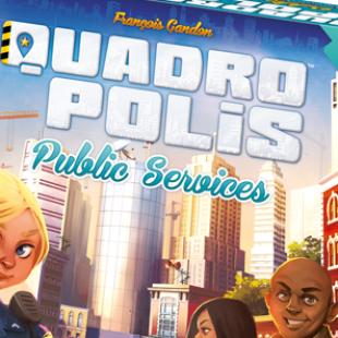 Quadropolis : Services Publics, première extension