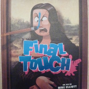 Final Touch – Et à la fin de l'envoi, je touche