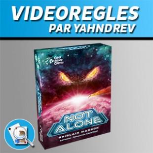 Vidéorègles – Not Alone