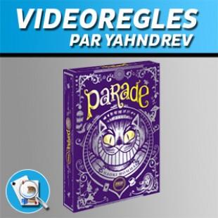 Vidéorègles – Parade