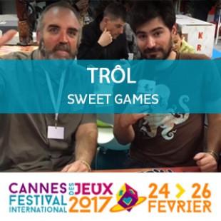 CANNES 2017 – Trôl