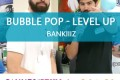 CANNES 2017 – Bubblee pop : Level Up