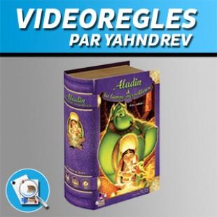 Vidéorègles – Aladin & La Lampe Merveilleuse