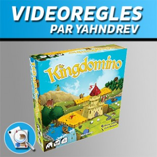 Vidéorègles – Kingdomino