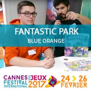 CANNES 2017 – Fantastic park