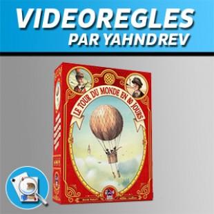 Vidéorègles – Le Tour du Monde en 80 Jours